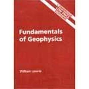 9780521634540: Fundamentals of Geophysics