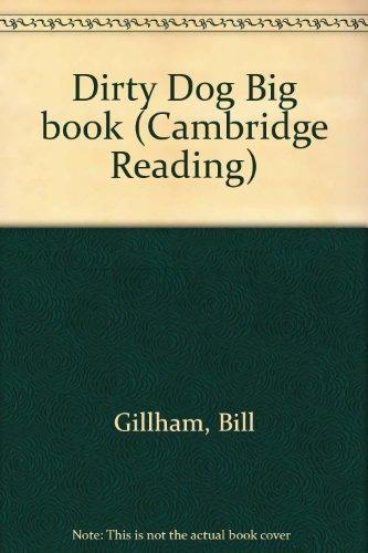 9780521634588: Dirty Dog Big book (Cambridge Reading)