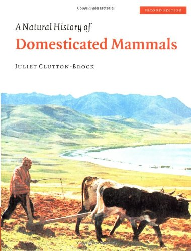 9780521634953: A Natural History of Domesticated Mammals