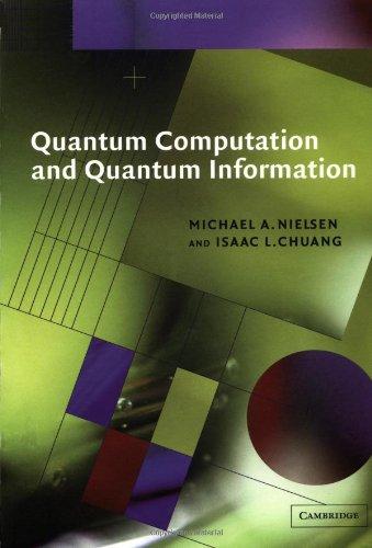 9780521635035: Quantum Computation and Quantum Information