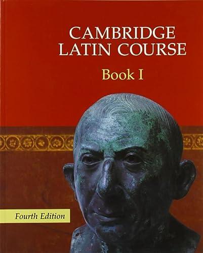 Cambridge Latin Course Book 1: Cambridge School Classics