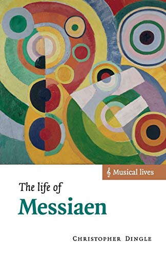 9780521635479: The Life of Messiaen Paperback (Musical Lives)