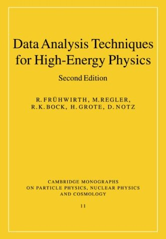 9780521635486: Data Analysis Techniques for High-Energy Physics 2nd Edition Paperback (Cambridge Monographs on Particle Physics, Nuclear Physics and Cosmology)