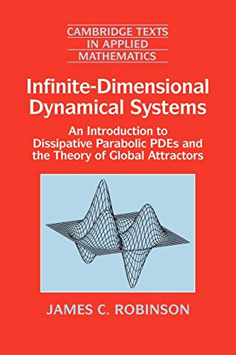 9780521635646: Infinite-Dimensional Dynamical Systems Paperback: An Introduction to Dissipative Parabolic PDEs and the Theory of Global Attractors (Cambridge Texts in Applied Mathematics)