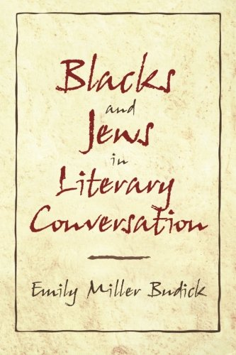 9780521635752: Blacks and Jews in Literary Conversation (Cambridge Studies in American Literature and Culture)