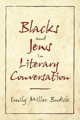 9780521635752: Blacks and Jews in Literary Conversation (Cambridge Studies in American Literature and Culture)