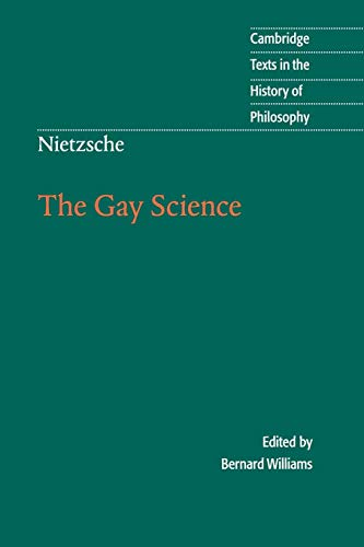 9780521636452: Nietzsche: The Gay Science: With a Prelude in German Rhymes and an Appendix of Songs (Cambridge Texts in the History of Philosophy)
