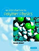 An Introduction to Polymer Physics: David I. Bower