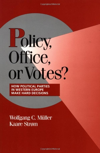 9780521637237: Policy, Office, or Votes? Paperback: How Political Parties in Western Europe Make Hard Decisions (Cambridge Studies in Comparative Politics)