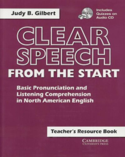 9780521637350: Clear Speech from the Start Teacher's Resource Book with Audio CD: Basic Pronunciation and Listening Comprehension in North American English