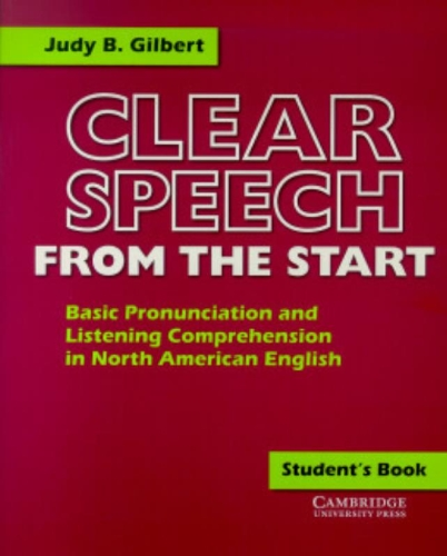 9780521637374: Clear Speech from the Start Student's Book: Basic Pronunciation and Listening Comprehension in North American English