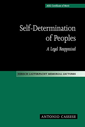 9780521637527: Self-Determination of Peoples: A Legal Reappraisal (Hersch Lauterpacht Memorial Lectures)