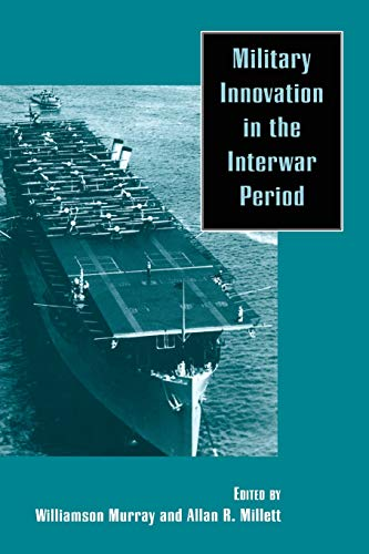 9780521637602: Military Innovation in the Interwar Period