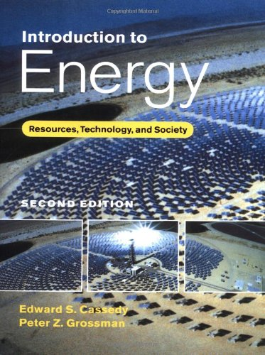 9780521637671: Introduction to Energy: Resources, Technology, and Society
