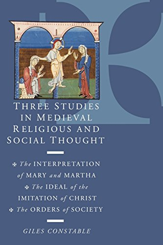 9780521638746: Three Studies in Medieval Religious and Social Thought: The Interpretation of Mary and Martha, the Ideal of the Imitation of Christ, the Orders of Society