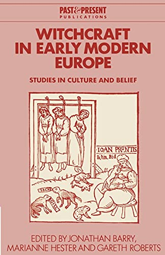 9780521638753: Witchcraft in Early Modern Europe: Studies in Culture and Belief (Past and Present Publications)