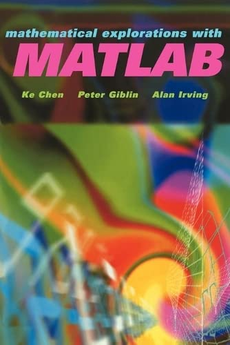 9780521639200: Mathematical Explorations with MATLAB