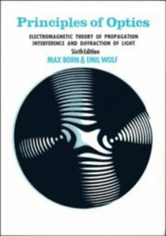 9780521639217: Principles of Optics: Electromagnetic Theory of Propagation, Interference and Diffraction of Light