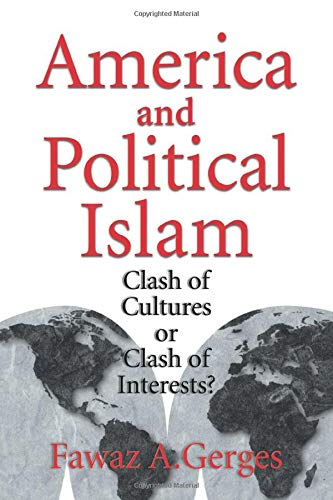 9780521639576: America and Political Islam: Clash of Cultures or Clash of Interests?