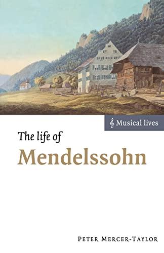 9780521639729: The Life of Mendelssohn