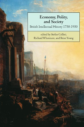 9780521639781: Economy, Polity, and Society: British Intellectual History 1750-1950