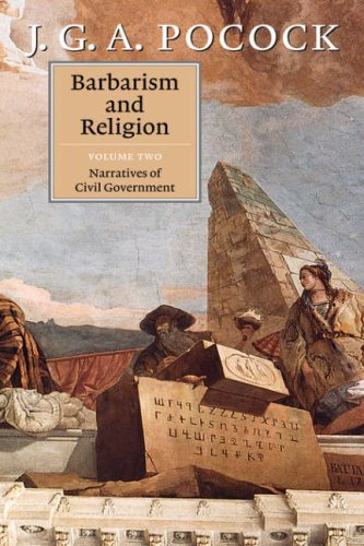 9780521640022: Barbarism and Religion, Vol. 2: Narratives of Civil Government