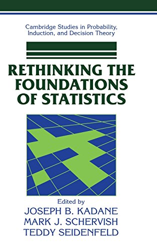 9780521640114: Rethinking the Foundations of Statistics (Cambridge Studies in Probability, Induction and Decision Theory)