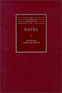 9780521640268: The Cambridge Companion to Ravel (Cambridge Companions to Music)