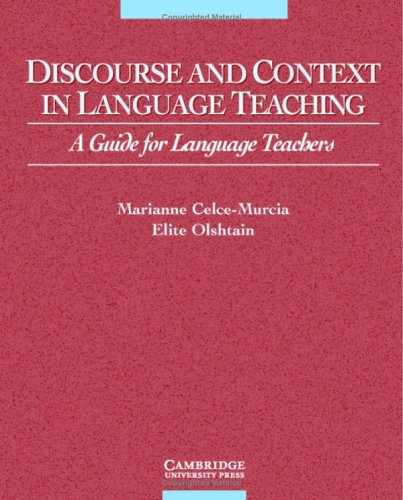 9780521640558: Discourse and Context in Language Teaching: A Guide for Language Teachers