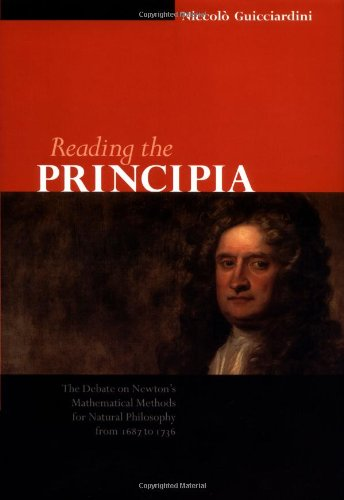 9780521640664: Reading the Principia: The Debate on Newton's Mathematical Methods for Natural Philosophy from 1687 to 1736
