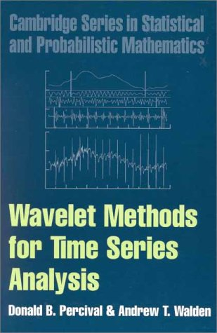 9780521640688: Wavelet Methods for Time Series Analysis (Cambridge Series in Statistical and Probabilistic Mathematics)