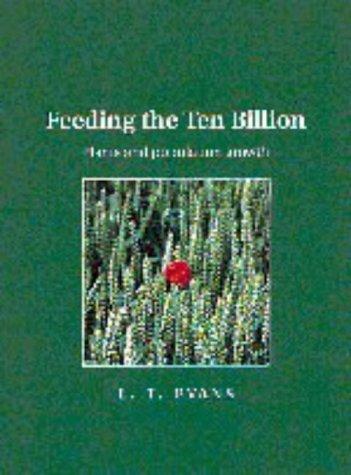 9780521640817: Feeding the Ten Billion: Plants and Population Growth