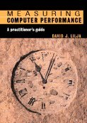 9780521641050: Measuring Computer Performance: A Practitioner's Guide