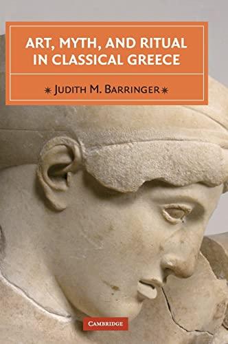 9780521641340: Art, Myth, and Ritual in Classical Greece Hardback