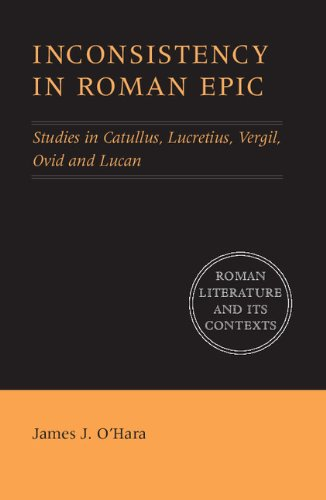 9780521641395: Inconsistency in Roman Epic: Studies in Catullus, Lucretius, Vergil, Ovid and Lucan (Roman Literature and its Contexts)