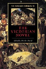 9780521641500: The Cambridge Companion to the Victorian Novel Hardback (Cambridge Companions to Literature)