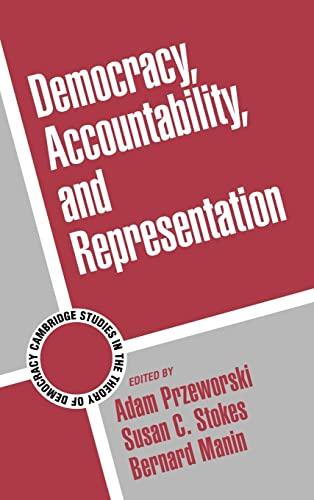 9780521641531: Democracy, Accountability, and Representation