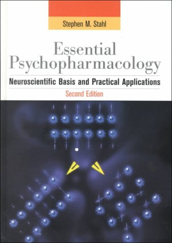 9780521641548: Essential Psychopharmacology: Neuroscientific Basis and Practical Applications (Essential Psychopharmacology Series)