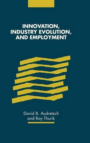 9780521641661: Innovation, Industry Evolution and Employment