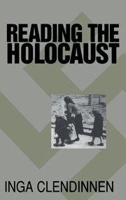 9780521641746: Reading the Holocaust