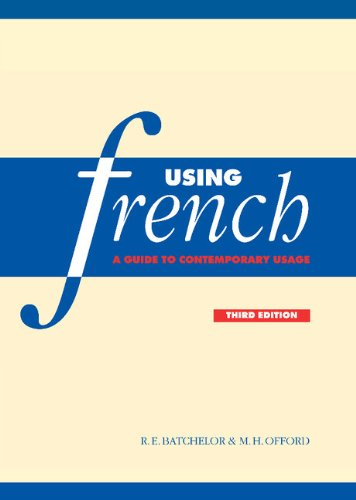 9780521641777: Using French: A Guide to Contemporary Usage