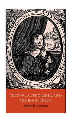 9780521641920: Milton, Authorship, and the Book Trade