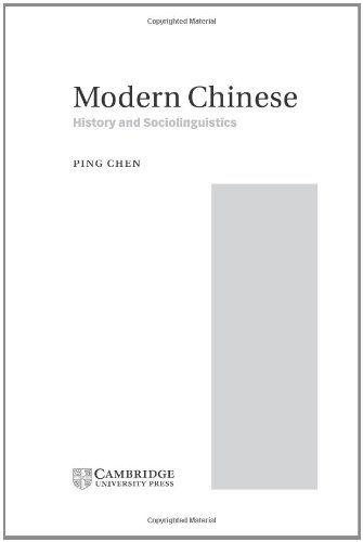 9780521641975: Modern Chinese: History and Sociolinguistics