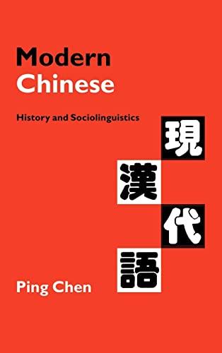 9780521641975: Modern Chinese: History and Sociolinguistics