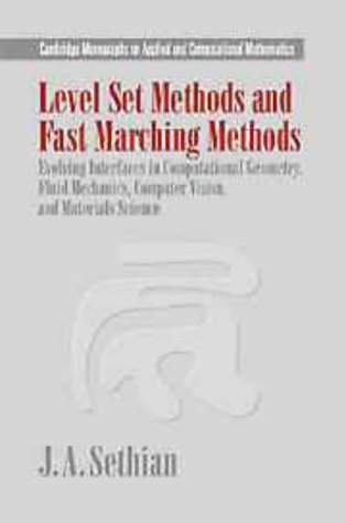 Level Set Methods and Fast Marching Methods: Evolving Interfaces in Computational Geometry, Fluid ...