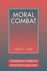 9780521642248: Moral Combat: The Dilemma of Legal Perspectivalism (Cambridge Studies in Philosophy and Law)