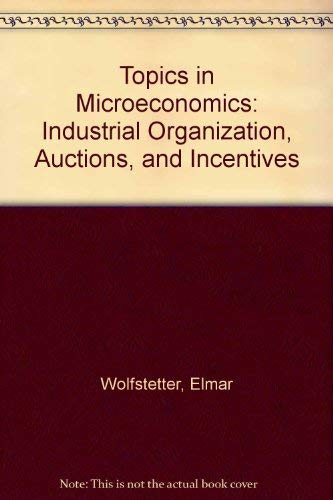 9780521642286: Topics in Microeconomics: Industrial Organization, Auctions, and Incentives
