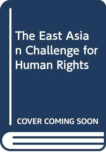 9780521642309: The East Asian Challenge for Human Rights