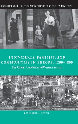 9780521642354: Individuals, Families, and Communities in Europe, 1200-1800: The Urban Foundations of Western Society (Cambridge Studies in Population, Economy and Society in Past Time)