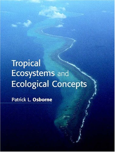 9780521642514: Tropical Ecosystems and Ecological Concepts